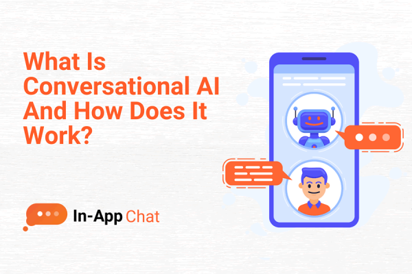 Conversational AI – What is it and how does it work?